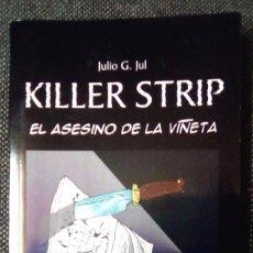 Libros: KILLER STRIP (EL ASESINO DE LA VIÑETA). Lote 103321559