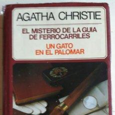 Libros: EL MISTERIO DE LA GUIA DE FERROCARRILES Y UN GATO EN EL PALOMAR. Lote 105806299