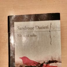 Libros: NO ESTA SOLO - SANDRONE DAZIERI. Lote 106540971
