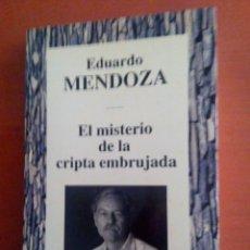 Libros: EL MISTERIO DE LA CRIPTA EMBRUJADA. EDUARDO MENDOZA. Lote 108358326