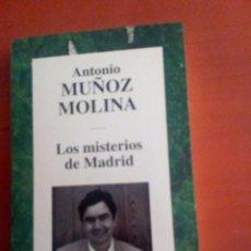 Libros: LOS MISTERIOS DE MADRID. ANTONIO MUÑOZ MOLINA. Lote 108358848