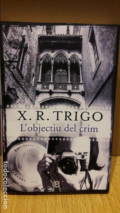 L'OBJECTIU DEL CRIM / X.R.TRIGO / EDICIONES B-GRUPO ZETA / NUEVO (Libros Nuevos - Literatura - Narrativa - Novela Negra y Policíaca)