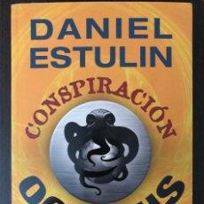 Libros: CONSPIRACIÓN OCTOPUS - DANIEL ESTULIN - EDICIONES B. Lote 112528571