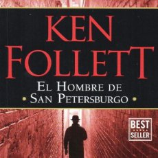 Libros: EL HOMBRE DE SAN PETERSBURGO DE KEN FOLLETT - PENGUIN RANDOM HOUSE, 2017 (NUEVO). Lote 201769025
