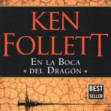 Libros: EN LA BOCA DEL DRAGON DE KEN FOLLETT - PENGUIN RANDOM HOUSE, 2017 (NUEVO). Lote 200790798