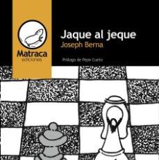 Livros: JAQUE AL JEQUE, DE JOSEPH BERNA. Lote 117114079