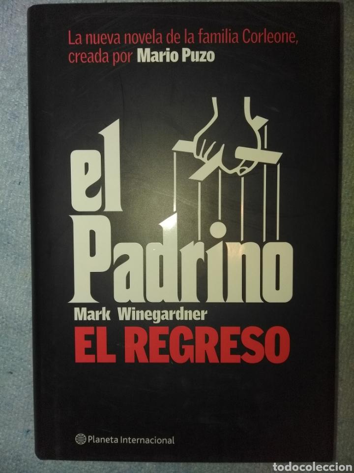 EL PADRINO. EL REGRESO . MARK WINEGARDNER. PLANETA (Libros Nuevos - Literatura - Narrativa - Novela Negra y Policíaca)