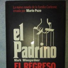Libros: EL PADRINO. EL REGRESO . MARK WINEGARDNER. PLANETA. Lote 122528383