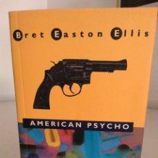 Libros: AMERICAN PSYCHO. Lote 127843255