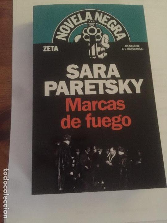 NOVELA MARCAS DE FUEGO DE SARA PARETSKY (Libros Nuevos - Literatura - Narrativa - Novela Negra y Policíaca)