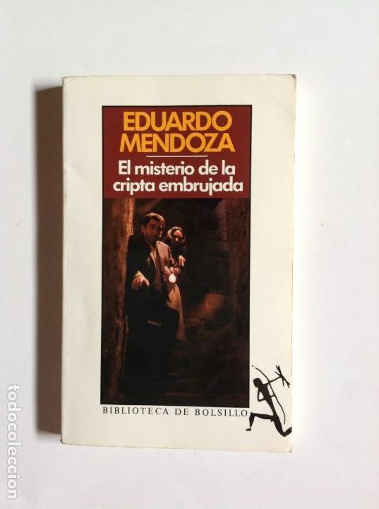 LIBRO EL MISTERIO DE LA CRIPTA EMBRUJADA - MENDOZA, E _LEY248 (Libros Nuevos - Literatura - Narrativa - Novela Negra y Policíaca)
