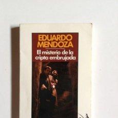 Libros: LIBRO EL MISTERIO DE LA CRIPTA EMBRUJADA - MENDOZA, E _LEY248. Lote 132174838
