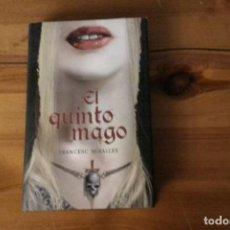 Libros: EL QUINTO MAGO, FRANCESC MIRALLES. Lote 133339950