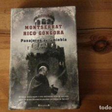 Libros: PASAJEROS DE LA NIEBLA, MONTSERRAT RICO GÓNGORA. Lote 133340078