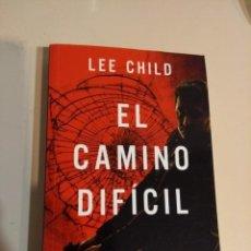 Libros: IÑI LIBRO. EL CAMINO DIFÍCIL. LEE CHILD. BOOK. EPSILON.. Lote 134338130
