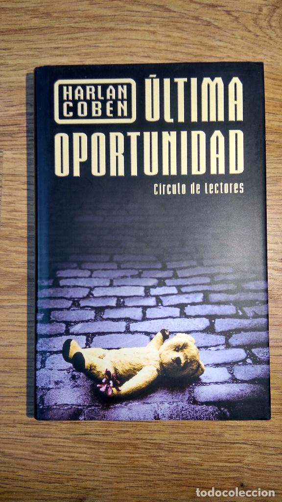 ÚLTIMA OPORTUNIDAD DE HARLAN COBEN (Libros Nuevos - Literatura - Narrativa - Novela Negra y Policíaca)