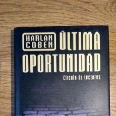 Libros: ÚLTIMA OPORTUNIDAD DE HARLAN COBEN . Lote 135324018