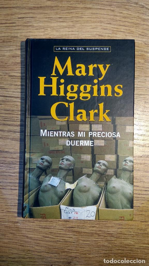 MIENTRAS MI PRECIOSA DUERME DE MARY HIGGINS CLARK (Libros Nuevos - Literatura - Narrativa - Novela Negra y Policíaca)