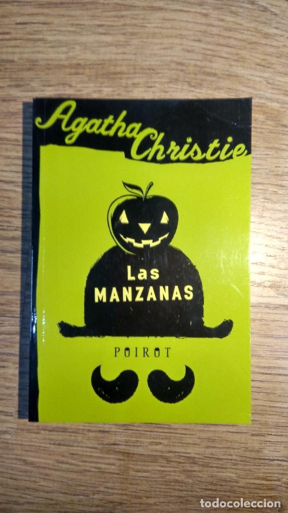 LAS MANZANAS. POIROT. LIBRO DE AGATHA CHISTIE. EDITORIAL MOLINO. AÑO 2004. (Libros Nuevos - Literatura - Narrativa - Novela Negra y Policíaca)