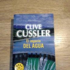 Libros: EL IMPERIO DEL AGUA DE CLIVE CUSSLER. Lote 136345970