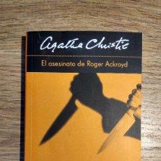 Libros: EL ASESINATO DE ROGER ACKROYD DE AGATHA CHRISTIE. Lote 136472430