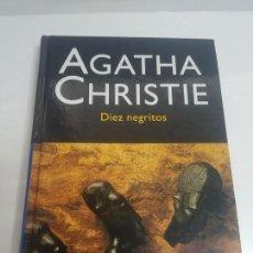 Libros: DIEZ NEGRITOS. AGATHA CHRISTIE. EDITORIAL EL MOLINO. 2004. Lote 139309598