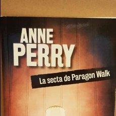 Libros: LA SECTA DE PARAGON WALK / ANNE PERRY / NOVELA NEGRA / NUEVO.. Lote 140617122