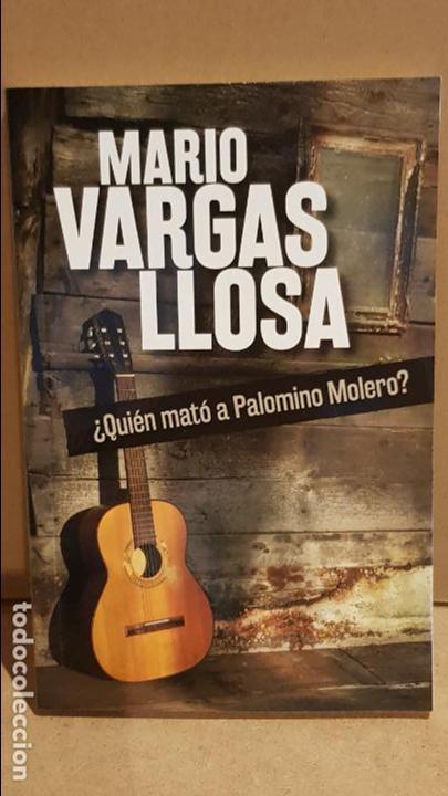 ¿QUIÉN MATÓ A PALOMINO MOLERO? / MARIO VARGAS LLOSA / NOVELA NEGRA / NUEVO. (Libros Nuevos - Literatura - Narrativa - Novela Negra y Policíaca)