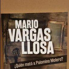 Libros: ¿QUIÉN MATÓ A PALOMINO MOLERO? / MARIO VARGAS LLOSA / NOVELA NEGRA / NUEVO.. Lote 140617934