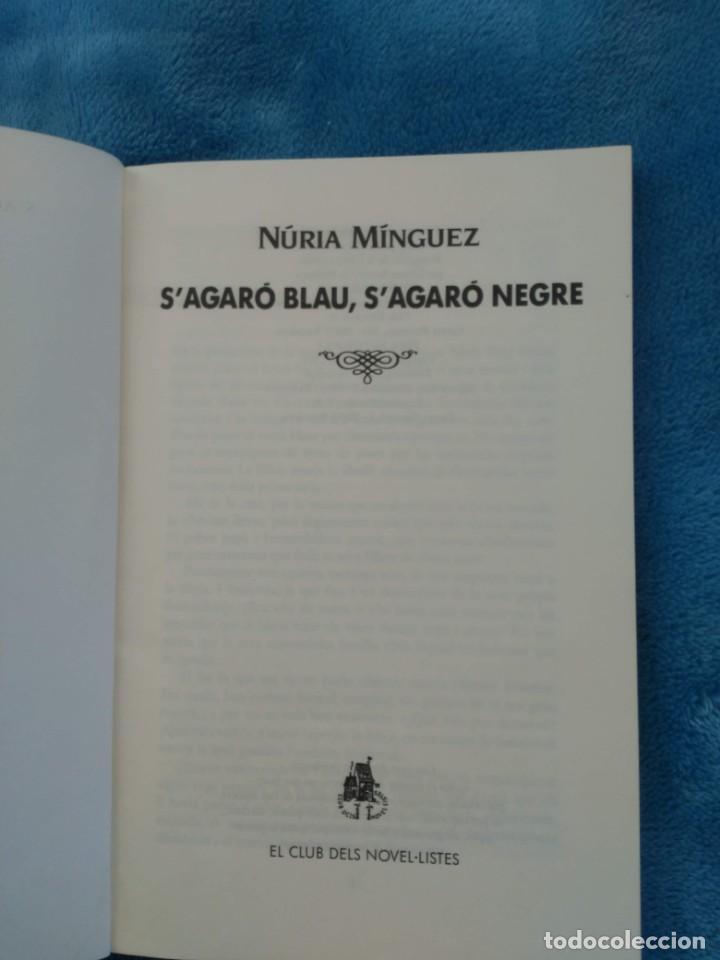 Libros: S´AGARO BLAU. S´AGARO NEGRE- NURIA MINGUEZ- CLUB EDITOR ANY 1992- CATALÁ - Foto 3 - 141825698