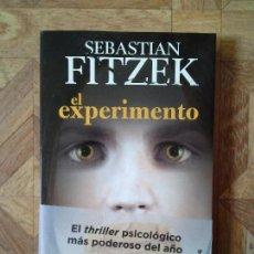 Libros: SEBASTIAN FITZEK - EL EXPERIMENTO. Lote 143128830