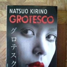 Libros: NATSUO KIRINO - GROTESCO. Lote 143129026