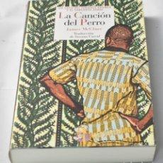 Libros: LA CANCIÓN DEL PERRO, MCCLURE, JAMES. Lote 130868860