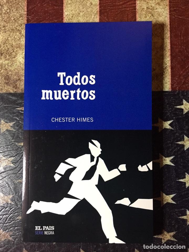 TODOS MUERTOS (Libros Nuevos - Literatura - Narrativa - Novela Negra y Policíaca)