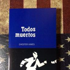 Libros: TODOS MUERTOS. Lote 144438790