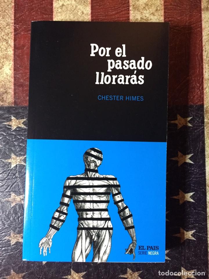POR EL PASADO LLORARÁS (Libros Nuevos - Literatura - Narrativa - Novela Negra y Policíaca)