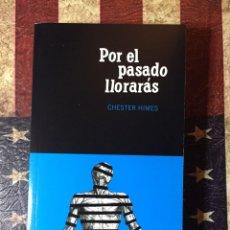 Libros: POR EL PASADO LLORARÁS. Lote 144439248