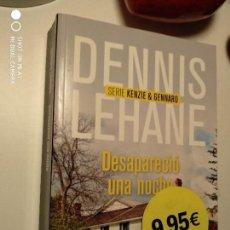 Libros: DESAPARECIÓ UNA NOCHE. DENNIS LEHANE. Lote 144858998