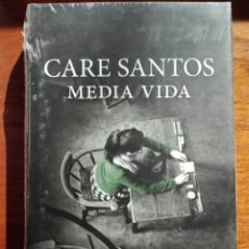Libros: CARE SANTOS. MEDIA VIDA. CÍRCULO DE LECTORES. PERFECTO ESTADO. PRECINTADO. Lote 146375358
