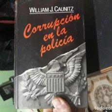 Libros: CORRUPCIÓN EN LA POLICIA. Lote 146396706