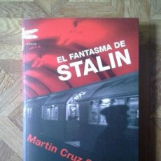 Libros: MARTÍN CRUZ SMITH - EL FANTASMA DE STALIN. Lote 147338346