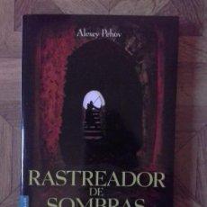 Libros: ALEXEY PEHOV - RASTREADOR DE SOMBRAS. Lote 149443394