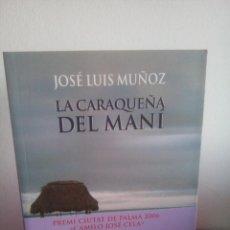 Libros: LA CARAQUEÑA DEL MANÍ - JOSÉ LUIS MUÑOZ. Lote 149694830