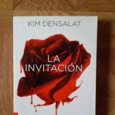 Libros: KIM DENSALAT - LA INVITACIÓN. Lote 149933546