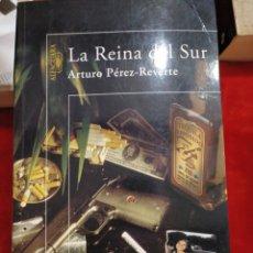 Libros: LA REINA DEL SUR DE ARTURO PÉREZ REVERTE. Lote 150270309