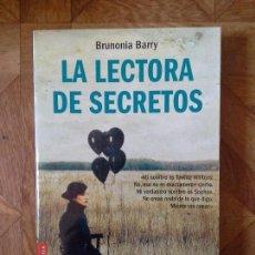 Libros: BRUNONIA BARRY - LA LECTORA DE SECRETOS. Lote 151056798