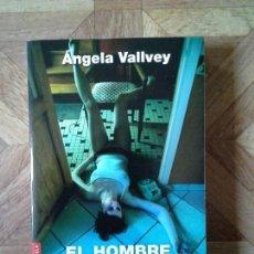 Libros: ÁNGELA VALLVEY - EL HOMBRE DEL CORAZÓN NEGRO. Lote 151191618