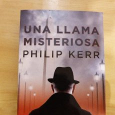 Libros: PHILIP KERR. UNA LLAMA MISTERIOSA. Lote 151331250