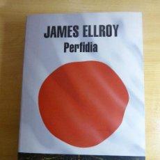 Libros: JAMES ELLROY. PERFIDIA.. Lote 151421102