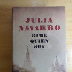 Libros: JULIA NAVARRO. DIME QUIEN SOY.. Lote 151423118